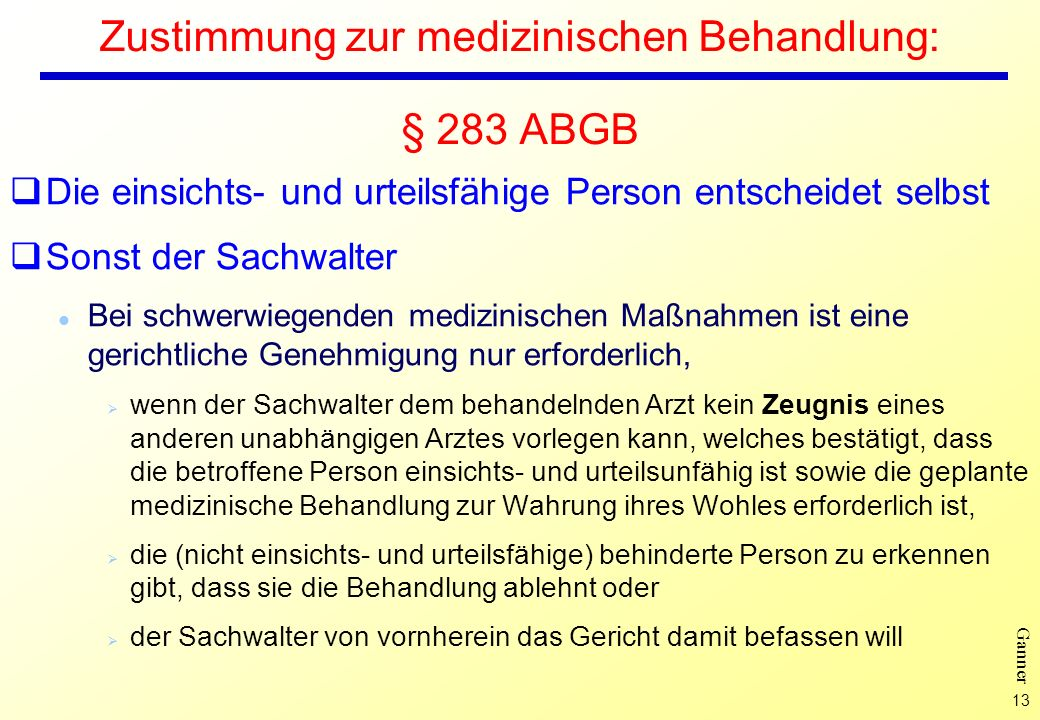 Zustimmung zur medizinischen Behandlung: § 283 ABGB