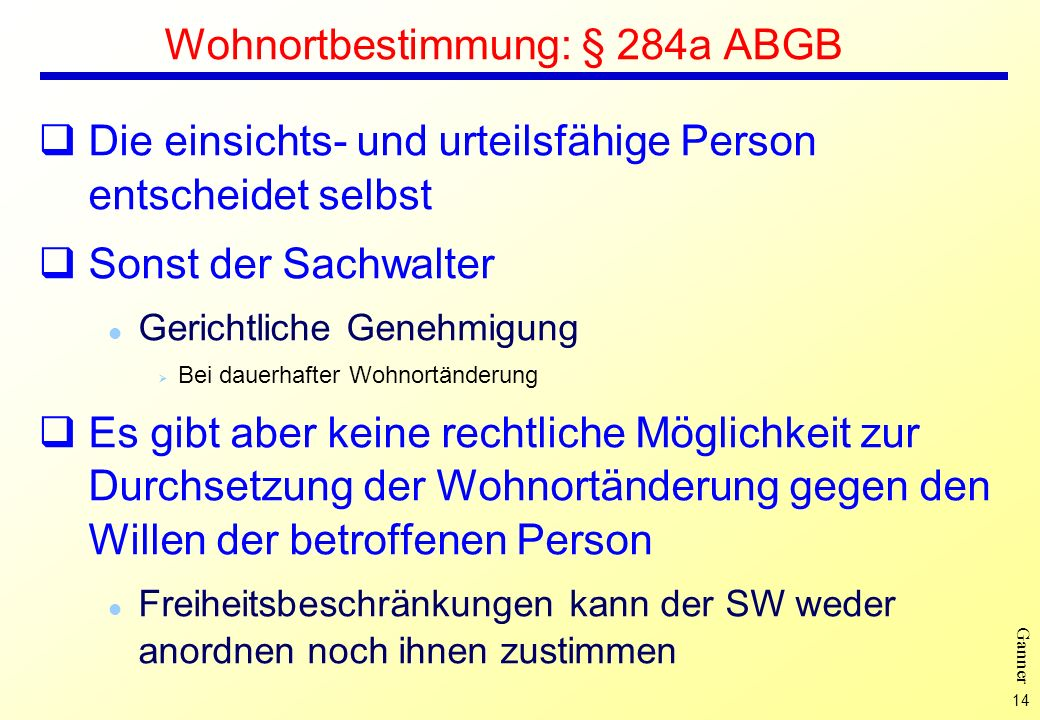 Wohnortbestimmung: § 284a ABGB