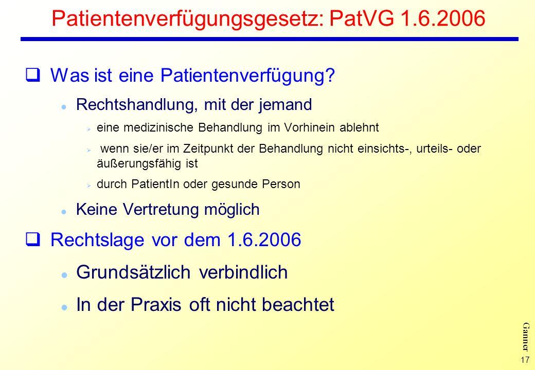 Patientenverfügungsgesetz: PatVG 1.6.2006