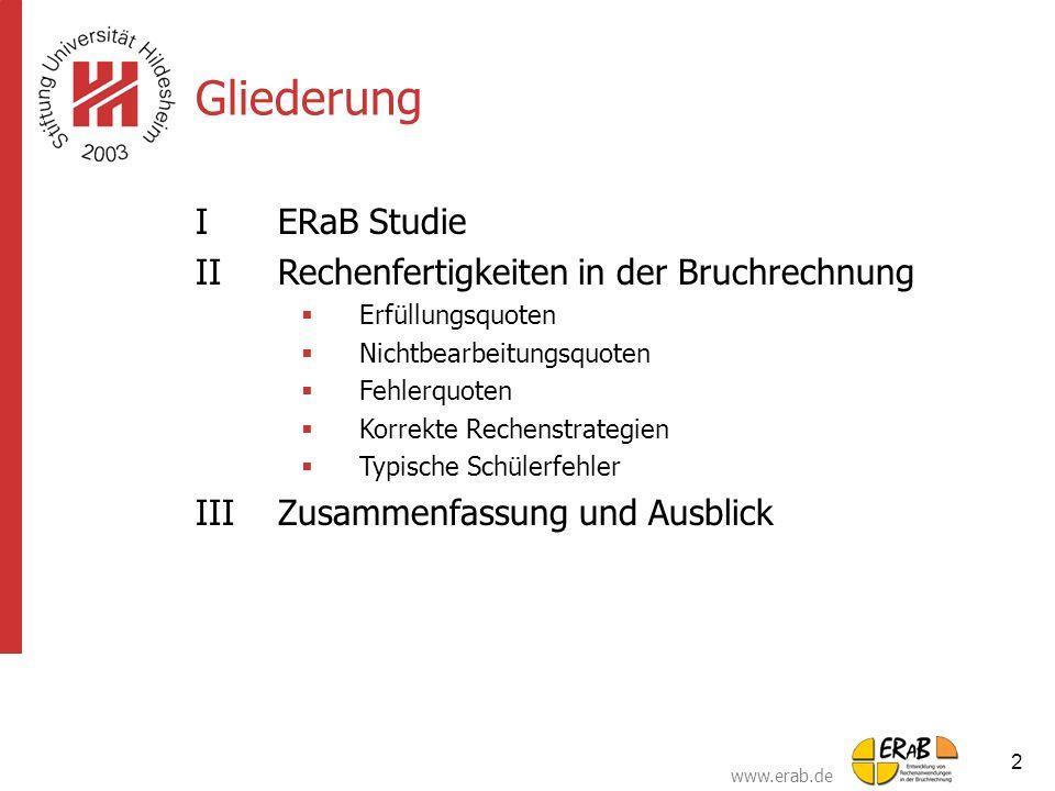 Gliederung I ERaB Studie II Rechenfertigkeiten in der Bruchrechnung