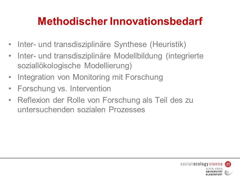 Methodischer Innovationsbedarf