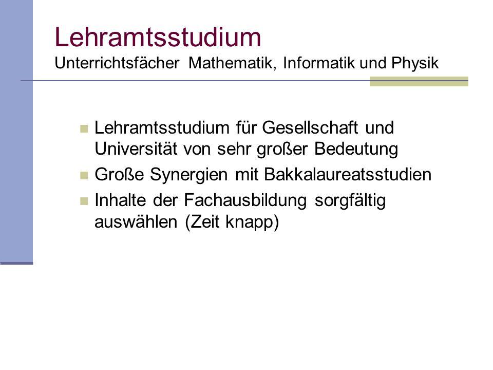 Lehramtsstudium Unterrichtsfächer Mathematik, Informatik und Physik