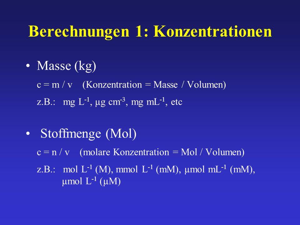 Berechnungen 1: Konzentrationen