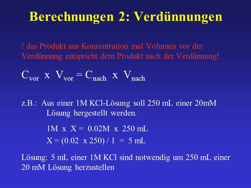 Berechnungen 2: Verdünnungen