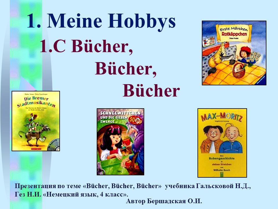 1. Meine Hobbys 1.C Bücher, Bücher, Bücher