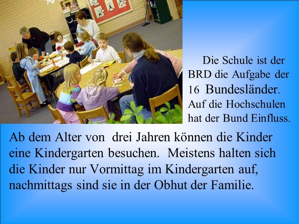 Die Schule ist der BRD die Aufgabe der 16 Bundesländer