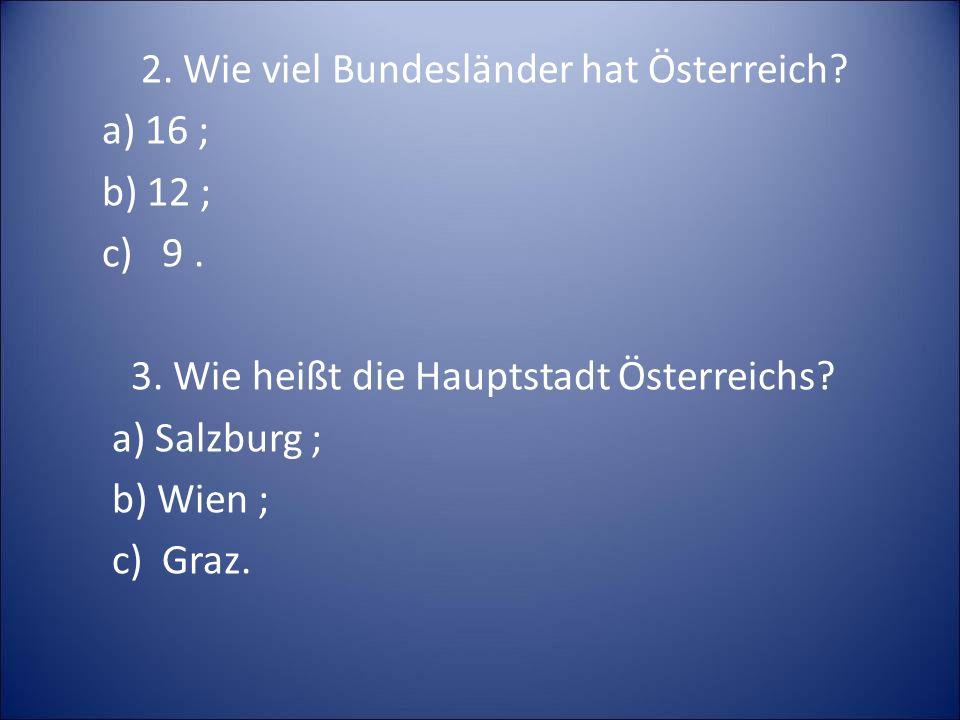 2. Wie viel Bundesländer hat Österreich