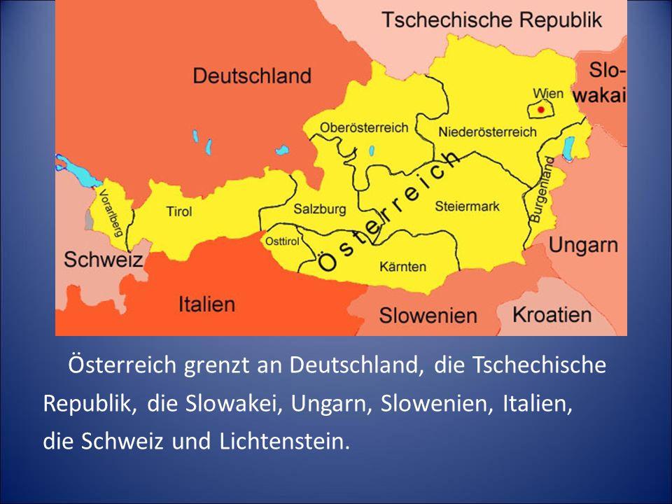 Österreich grenzt an Deutschland, die Tschechische