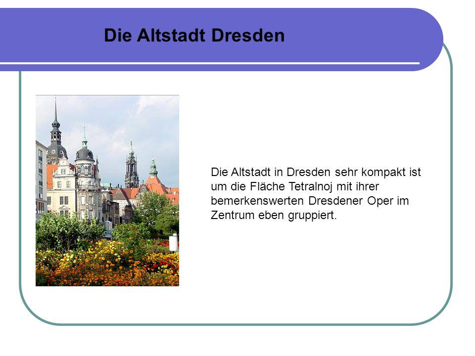 Die Altstadt Dresden