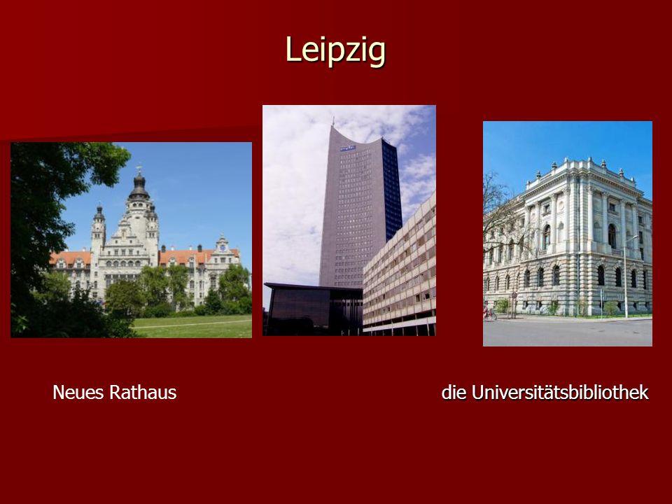 Leipzig Neues Rathaus die Universitätsbibliothek