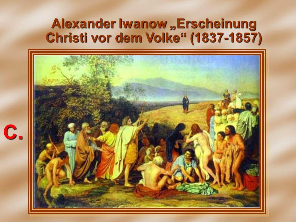 """Alexander Iwanow """"Erscheinung Christi vor dem Volke (1837-1857)"""