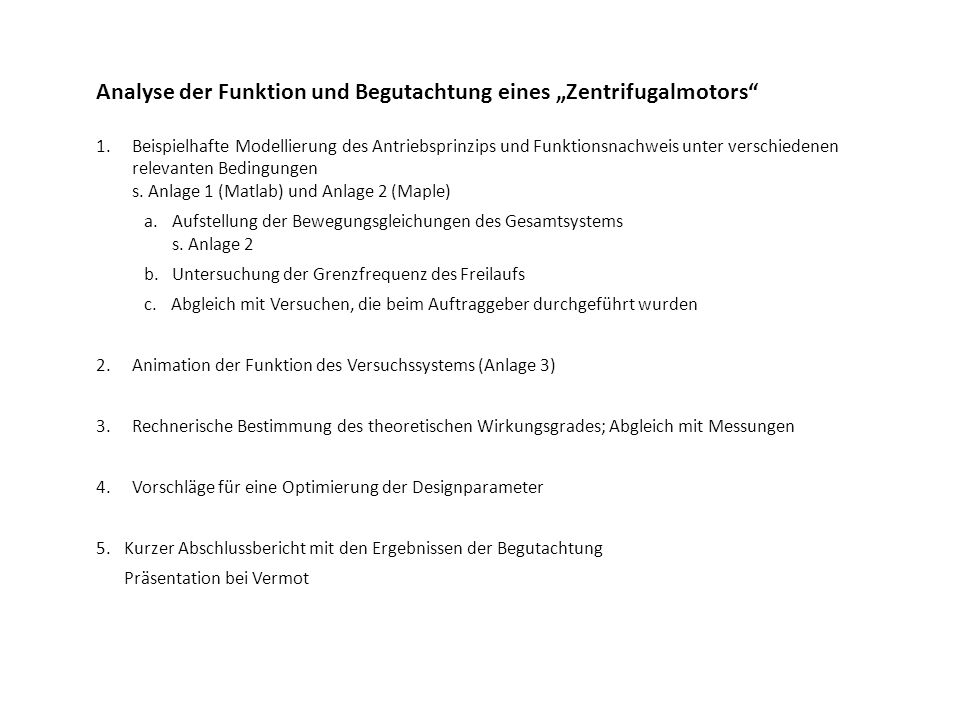 """Analyse der Funktion und Begutachtung eines """"Zentrifugalmotors"""