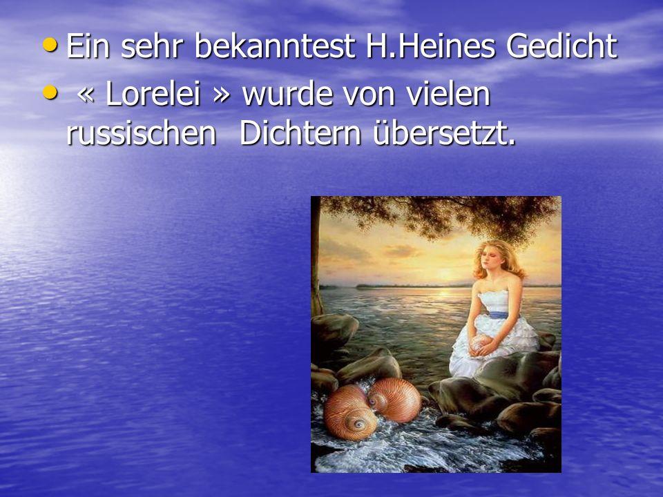 Ein sehr bekanntest H.Heines Gedicht