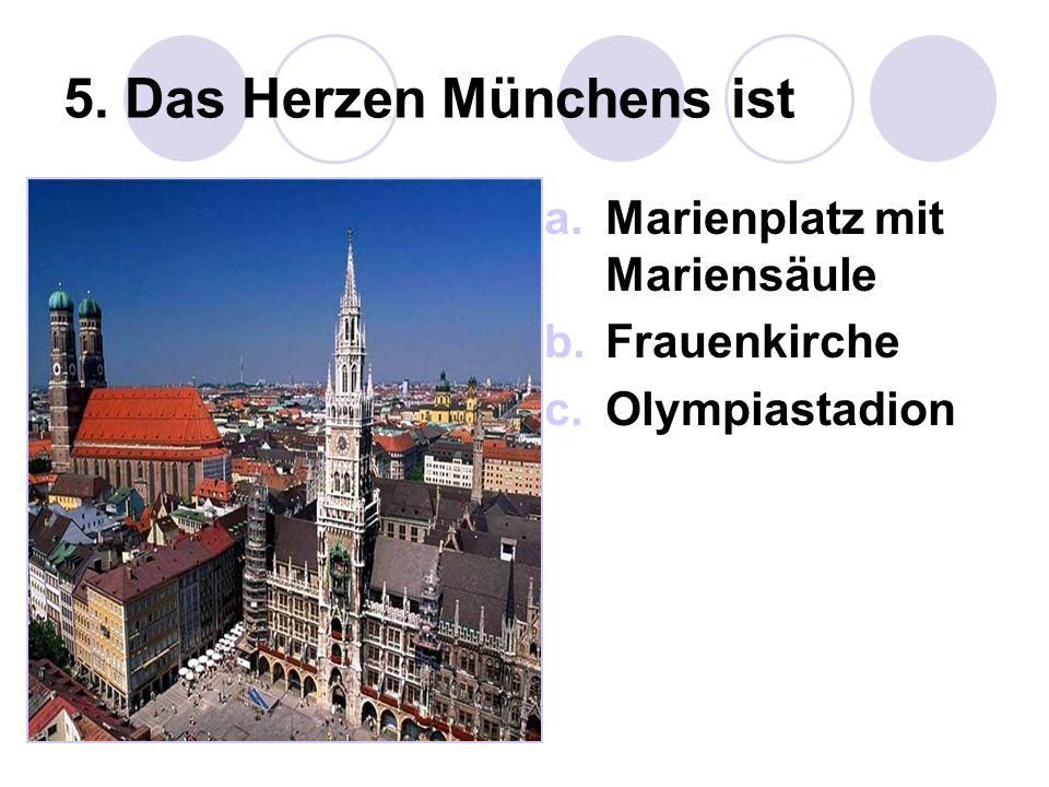 5. Das Herzen Münchens ist