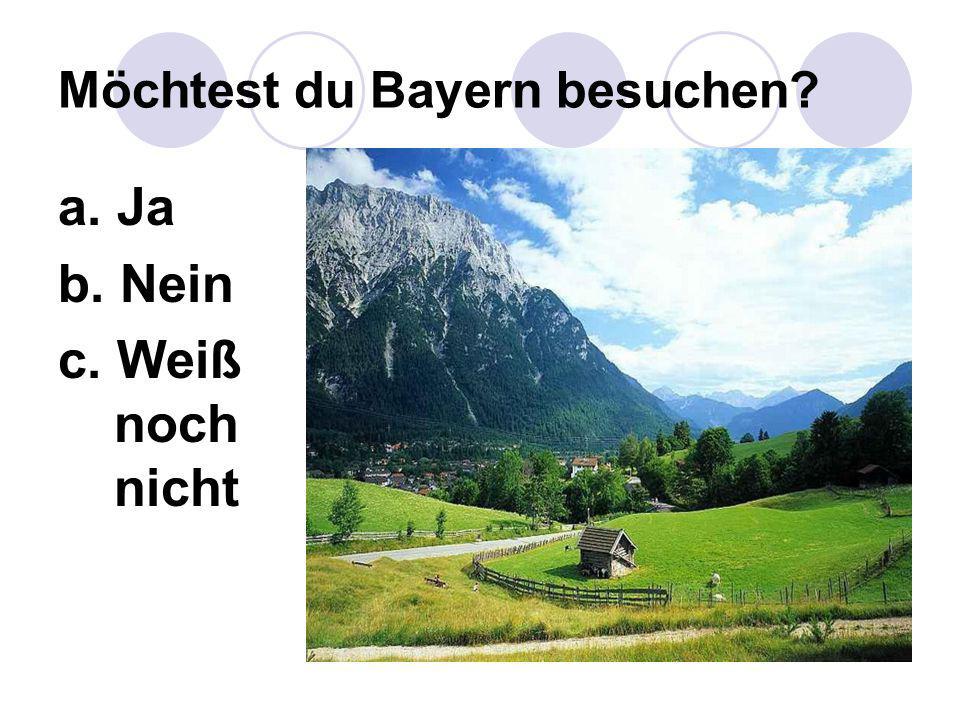 Möchtest du Bayern besuchen