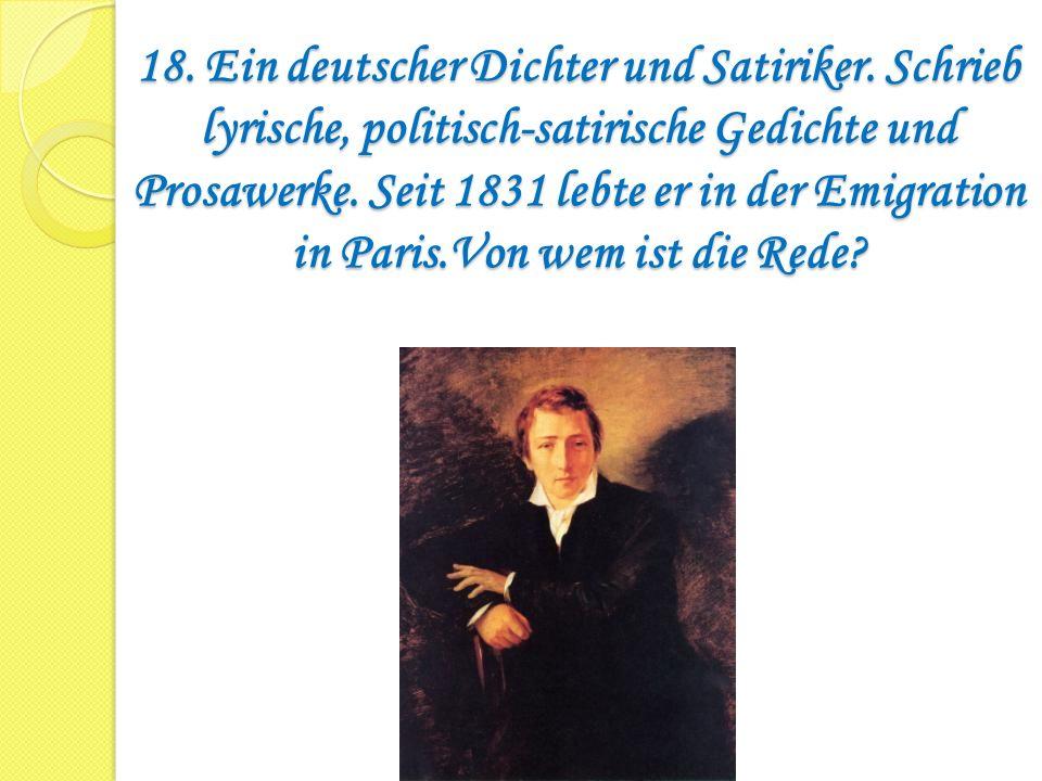 18. Ein deutscher Dichter und Satiriker