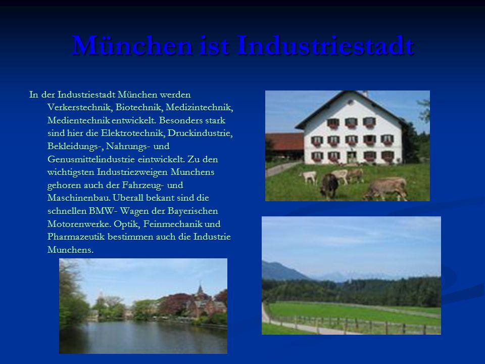 München ist Industriestadt