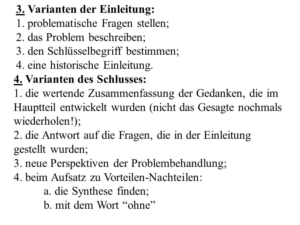 3. Varianten der Einleitung: