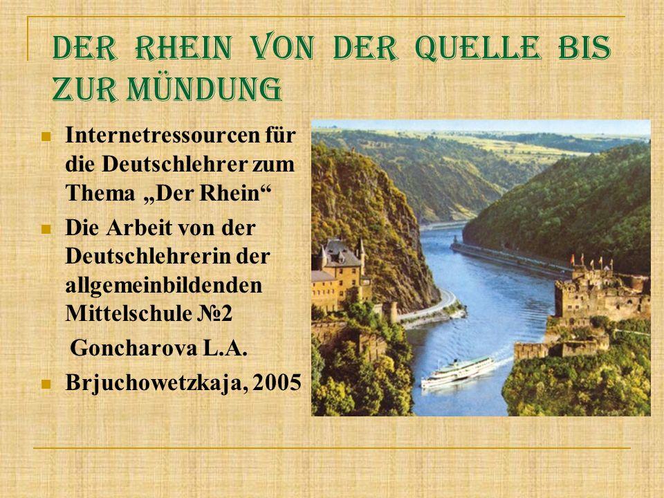 Der Rhein von der Quelle bis zur Mündung