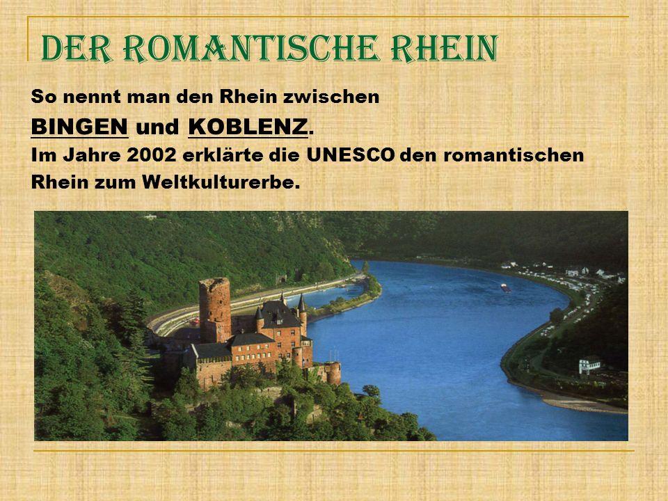 Der romantische Rhein BINGEN und KOBLENZ.