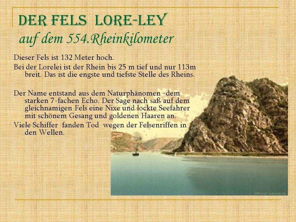 Der Fels Lore-ley auf dem 554.Rheinkilometer