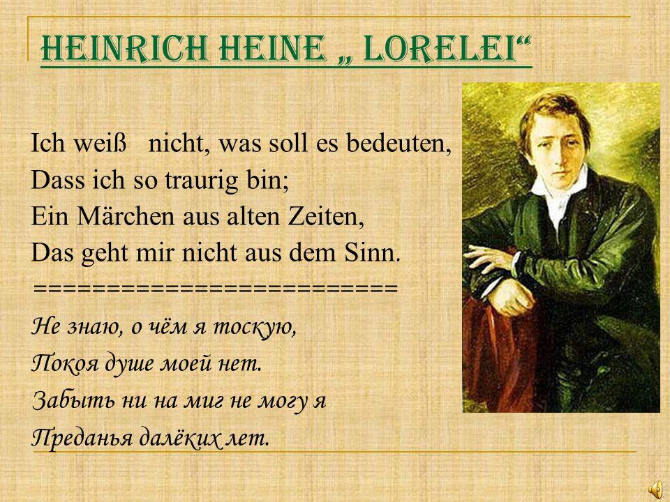 """Heinrich Heine """" Lorelei"""