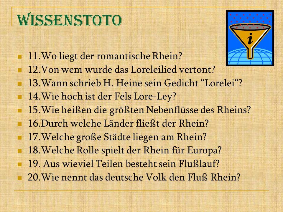 Wissenstoto 11.Wo liegt der romantische Rhein