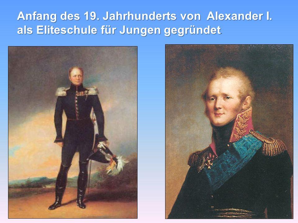 Anfang des 19. Jahrhunderts von Alexander I