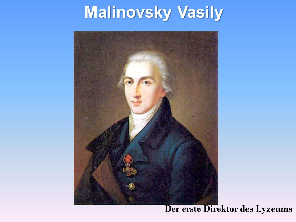 Malinovsky Vasily Der erste Direktor des Lyzeums