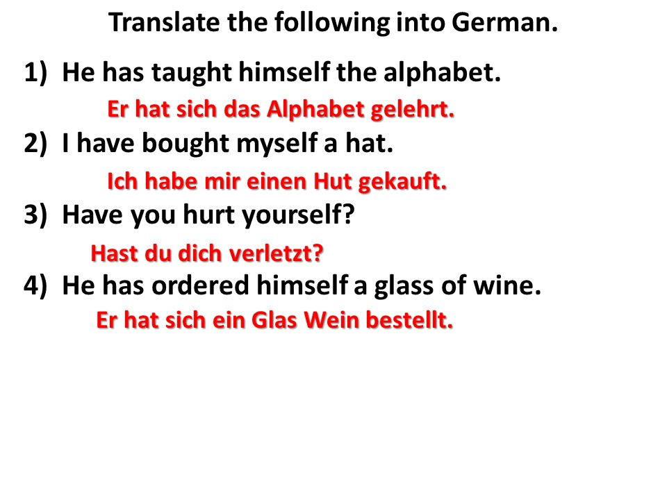 Translate the following into German.