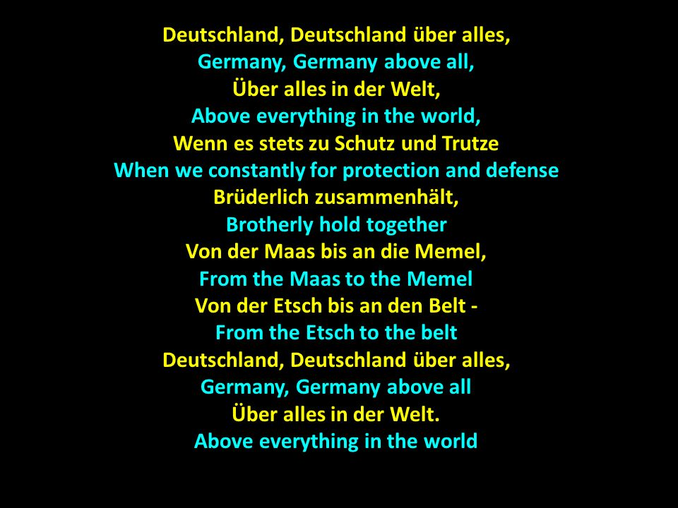 Deutschland, Deutschland über alles, Germany, Germany above all,