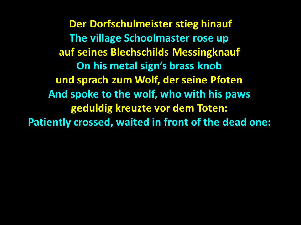 Der Dorfschulmeister stieg hinauf The village Schoolmaster rose up