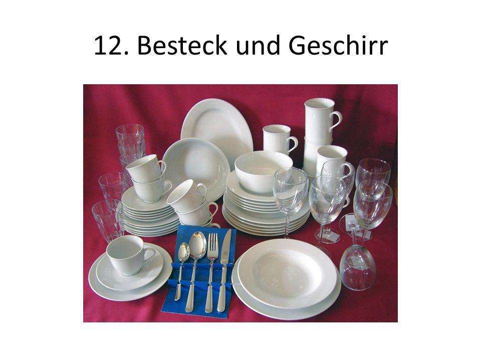 12. Besteck und Geschirr