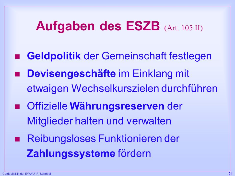 Aufgaben des ESZB (Art. 105 II)