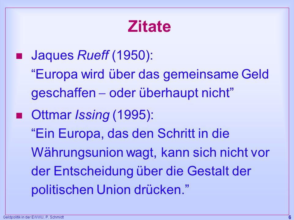 Zitate Jaques Rueff (1950): Europa wird über das gemeinsame Geld geschaffen  oder überhaupt nicht