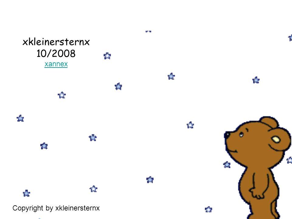 xkleinersternx 10/2008 xannex Copyright by xkleinersternx
