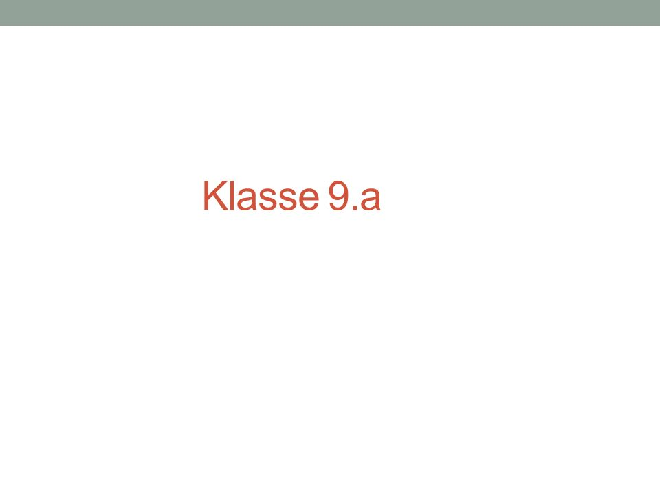 Klasse 9.a