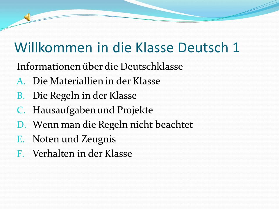 Willkommen in die Klasse Deutsch 1