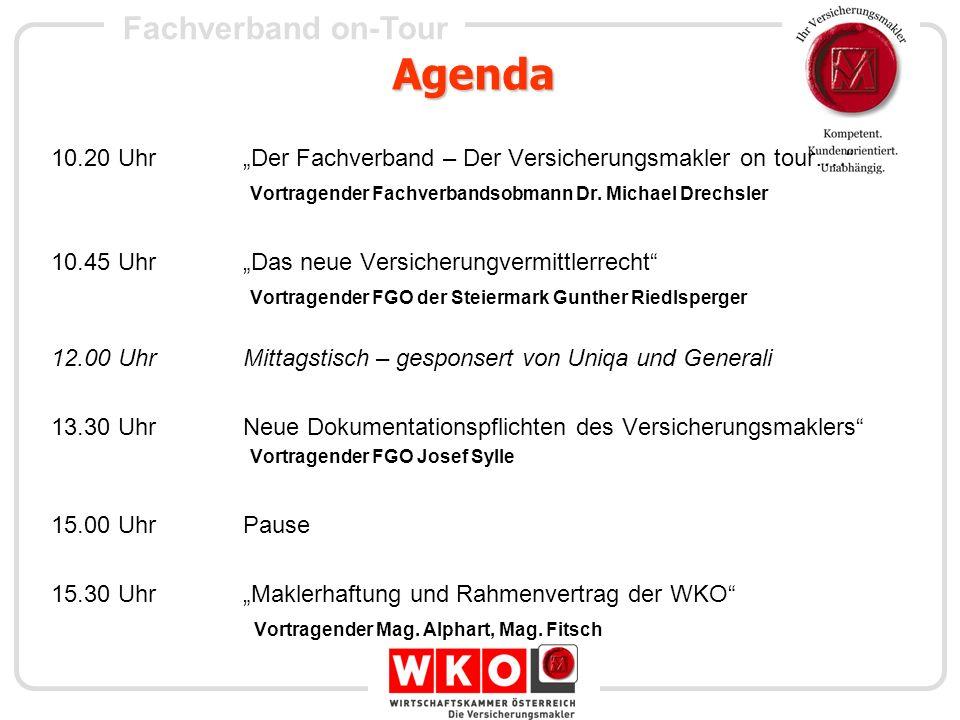 """Agenda 10.20 Uhr """"Der Fachverband – Der Versicherungsmakler on tour…."""