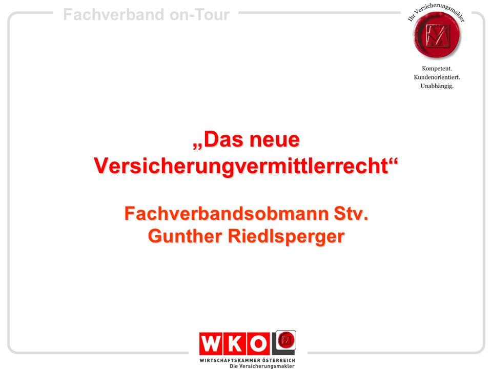 """""""Das neue Versicherungvermittlerrecht Fachverbandsobmann Stv"""