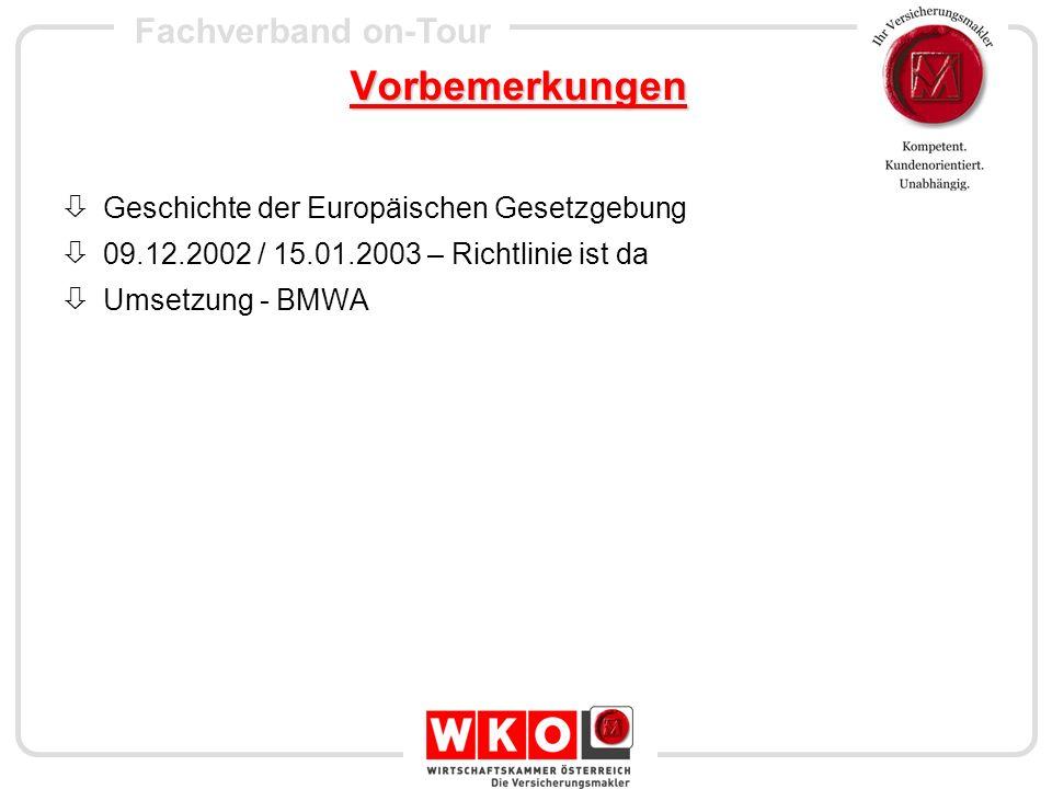 Vorbemerkungen Geschichte der Europäischen Gesetzgebung