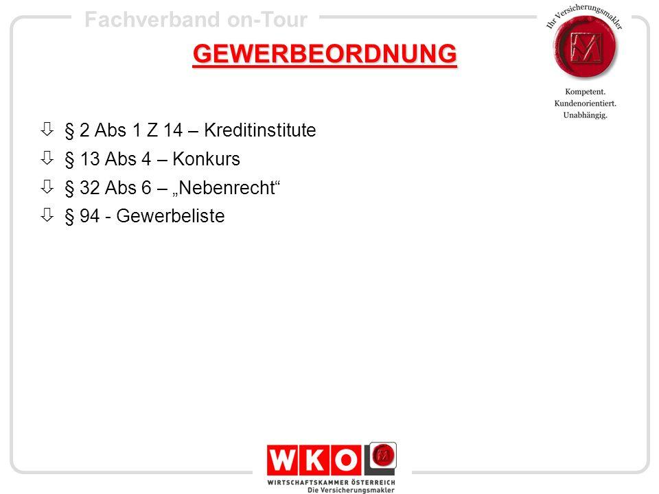 GEWERBEORDNUNG § 2 Abs 1 Z 14 – Kreditinstitute § 13 Abs 4 – Konkurs