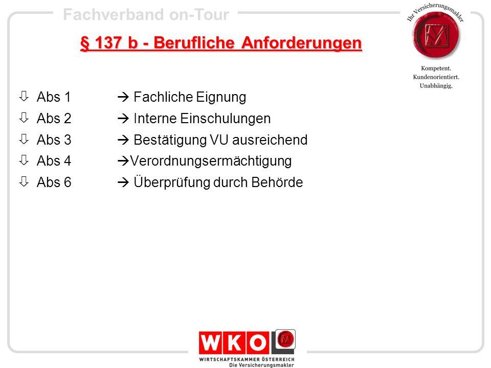 § 137 b - Berufliche Anforderungen