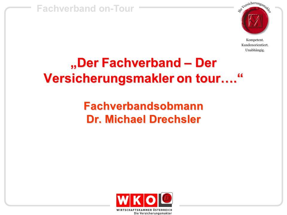 """""""Der Fachverband – Der Versicherungsmakler on tour…"""