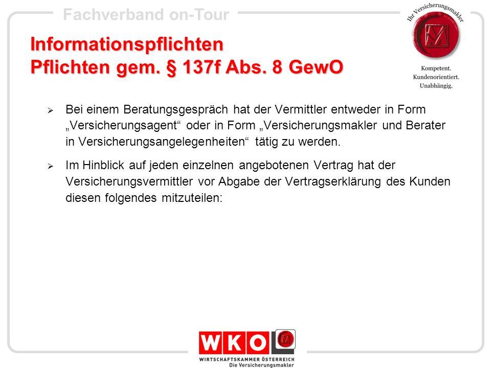 Informationspflichten Pflichten gem. § 137f Abs. 8 GewO