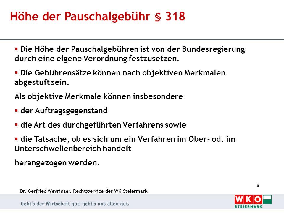 Höhe der Pauschalgebühr § 318
