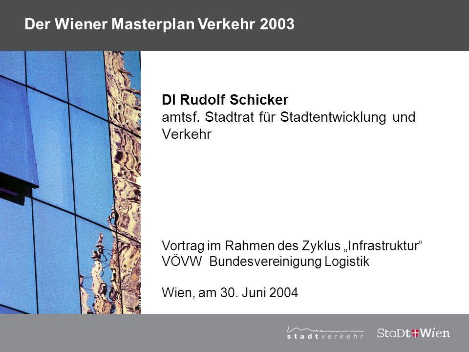 DI Rudolf Schicker amtsf. Stadtrat für Stadtentwicklung und Verkehr
