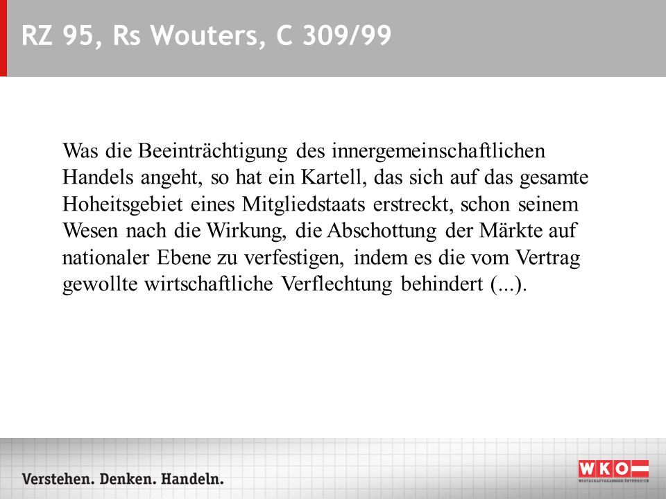 ARS - 07.09.2004RZ 95, Rs Wouters, C 309/99.