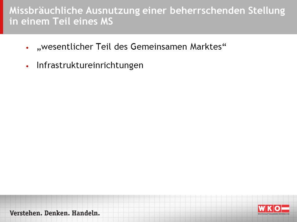 """ARS - 07.09.2004 Missbräuchliche Ausnutzung einer beherrschenden Stellung in einem Teil eines MS. """"wesentlicher Teil des Gemeinsamen Marktes"""