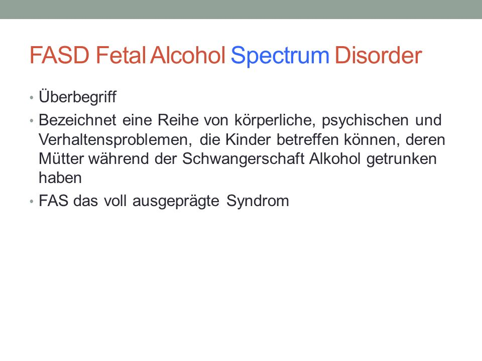 FASD Fetal Alcohol Spectrum Disorder